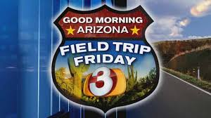 Good Morning Arizona-Field Trip Day